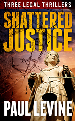 SHATTERED JUSTICE – A Boxed Set of Three Bestsellers