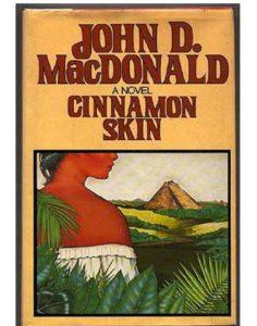 Cinnamon Skin, John D. MacDonald