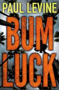 Bum Luck by Paul Levine
